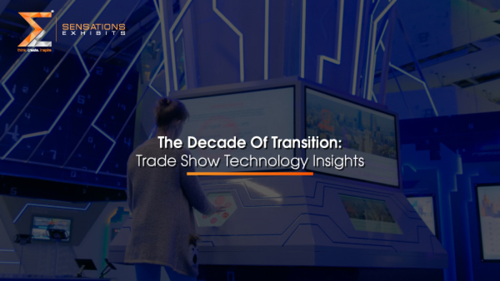 The Decade Of Transition Trade Show Technology Insights